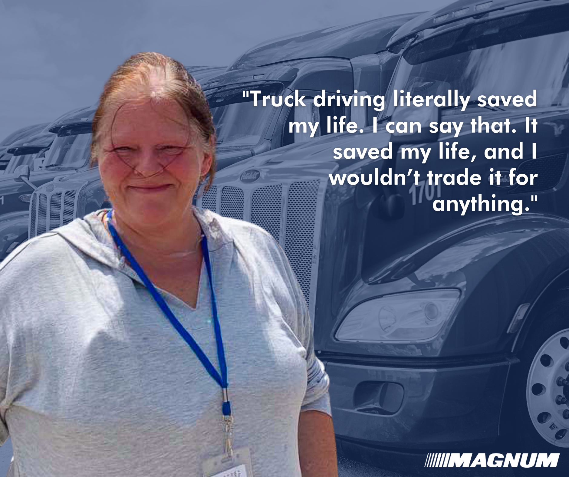 Truck Driving Saved My Life
